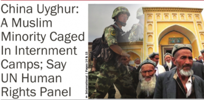 China Uyghur: A Muslim Minority Caged in Internment Camps; Say UN Human Rights Panel