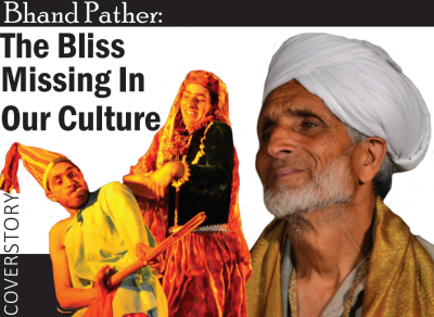 Bhand Pather: The Bliss Missing In Our Culture