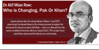 Dr Atif Mian Row: Who is Changing, Pak Or Khan?