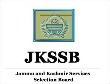 JKSSB Cancels 71 Selections-Asks Waitlist Candidates To Approach Concerned Departments