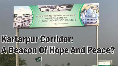 Kartarpur Corridor: A Beacon Of Hope And Peace?