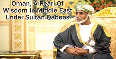 Oman, A Pearl Of Wisdom In Middle East Under Sultan Qaboos